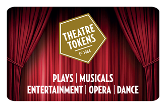 Theatre Tokens ad for Plays, Musicals, Entertainment, Opera and Dance